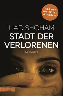 Stadt der Verlorenen von Liad Shoham